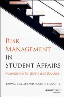 Image for Risk management in student affairs  : foundations for safety and success
