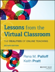 Image for Lessons from the virtual classroom  : the realities of online teaching