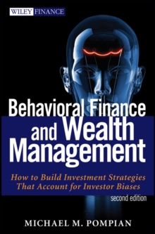 Image for Behavioral finance and wealth management: how to build investment strategies that account for investor biases