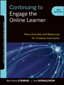 Image for Continuing to engage the online learner: activities and resources for creative instruction