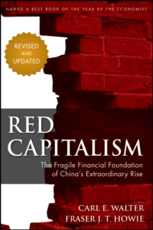 Image for Red capitalism  : the fragile financial foundation of China's extraordinary rise