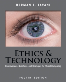 Image for Ethics and technology  : controversies, questions, and strategies for ethical computing