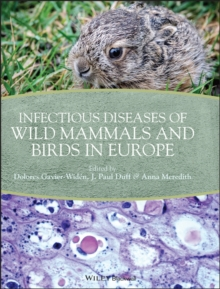 Image for Infectious diseases of wild mammals and birds in Europe