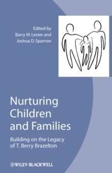 Image for Nurturing children and families  : building on the legacy of T. Berry Brazelton