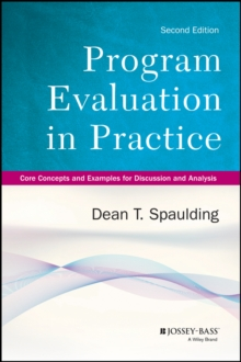 Image for Program evaluation in practice  : core concepts and examples for discussion and analysis
