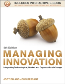 Image for Managing innovation  : integrating technological, market and organizational change