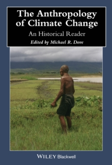 Image for The anthropology of climate change  : an historical reader