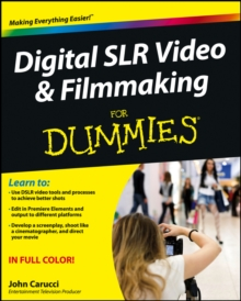 Image for Digital SLR video and filmmaking for dummies