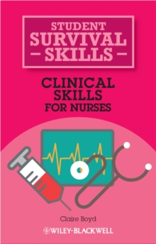 Clinical skills for nurses - Boyd, Claire