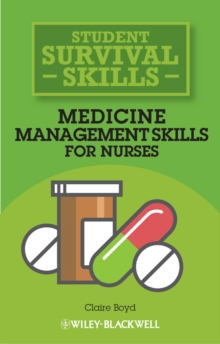 Medicine management skills for nurses - Boyd, Claire