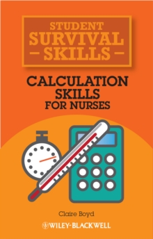 Calculation skills for nurses - Boyd, Claire