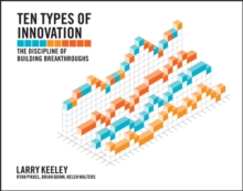 Image for Ten types of innovation  : the discipline of building breakthroughs