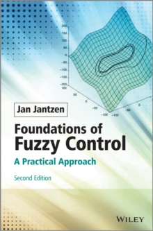 Image for Foundations of fuzzy control  : a practical approach