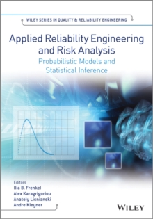 Image for Applied reliability engineering and risk analysis  : probabilistic models and statistical inference