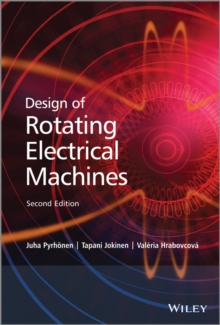 Image for Design of rotating electrical machines
