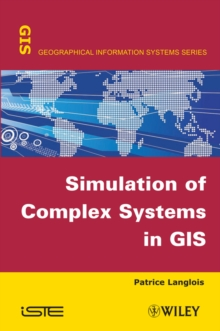Image for Simulation of Complex Systems in GIS
