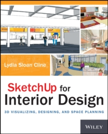 Image for SketchUp for interior design  : 3D visualizing, designing, and space planning