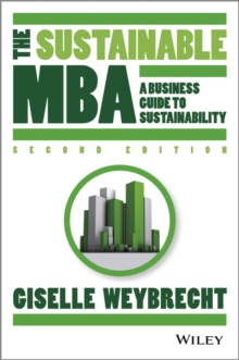 Image for The sustainable MBA  : the manager's guide to green business