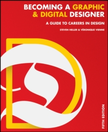 Image for Becoming a graphic and digital designer  : a guide to careers in design