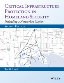 Image for Critical infrastructure protection in homeland security  : defending a networked nation