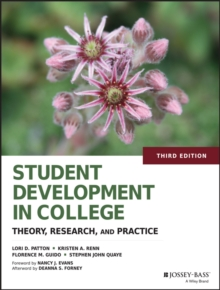 Image for Student development in college  : theory, research, and practice