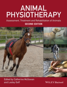 Animal physiotherapy  : assessment, treatment and rehabilitation of animals - McGowan, Catherine