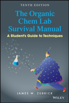 Image for The organic chem lab survival manual  : a student's guide to techniques