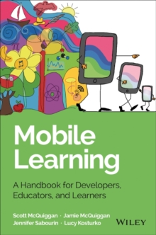 Image for Mobile learning  : a handbook for developers, educators, and learners