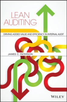 Image for Lean auditing  : driving added value and efficiency in internal audit