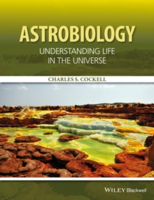 Image for Astrobiology  : understanding life in the universe
