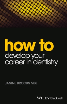 Image for How to develop your career in dentistry