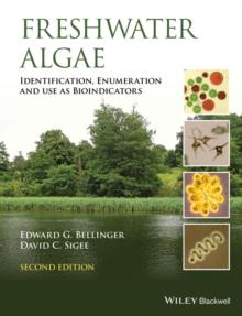 Image for Freshwater algae  : identification and use as bioindicators