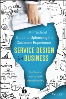 Image for Service design for business  : a practical guide to optimizing the customer experience