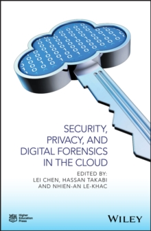 Image for Security, privacy, and digital forensics in the Cloud