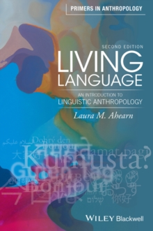 Image for Living language  : an introduction to linguistic anthropology