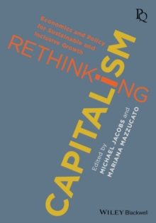 Image for Rethinking capitalism  : economics and policy for sustainable and inclusive growth