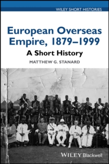 Image for European overseas empire, 1879-1999  : a short history