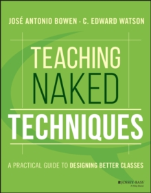 Image for Teaching naked techniques  : a practical guide to designing better classes