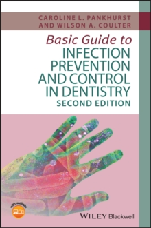 Image for Basic guide to infection prevention and control in dentistry