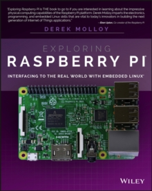 Image for Exploring Raspberry Pi  : interfacing to the real world with embedded Linux