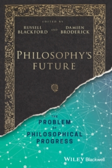 Image for Philosophy's Future : The Problem of Philosophical Progress