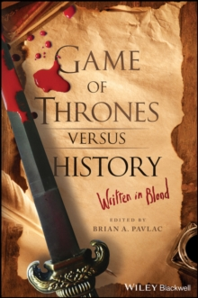 Image for Game of thrones versus history  : written in blood