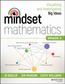 Mindset Mathematics: Visualizing and Investigating Big Ideas, Grade 3