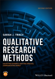 Image for Qualitative research methods  : collecting evidence, crafting analysis, communicating impact