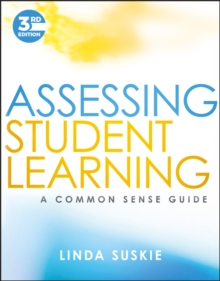 Image for Assessing student learning  : a common sense guide