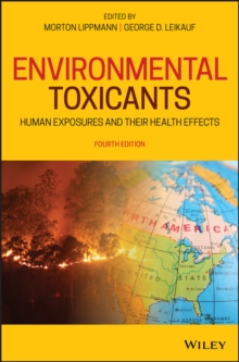 Image for Environmental Toxicants : Human Exposures and Their Health Effects