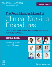 The Royal Marsden manual of clinical nursing procedures - Lister, Sara