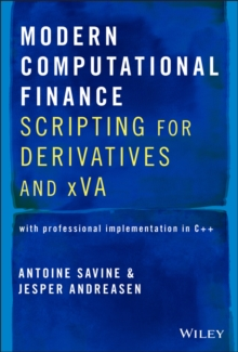 Image for Modern Computational Finance : Scripting for Derivatives and xVA