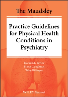 Image for The Maudsley Practice Guidelines for Physical Health Conditions in Psychiatry