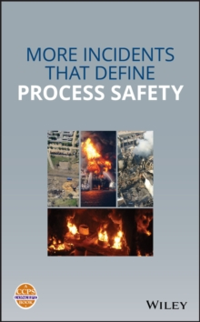 Image for Incidents That Define Process Safety